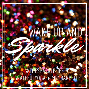 Wake Up and Sparkle 2